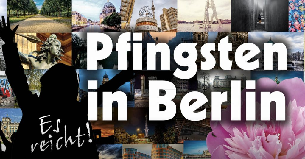 """Pfingsten in Berlin, Demonstration May 21st-24th: """"Our Fundamental Rights Are Not Negotiable"""""""