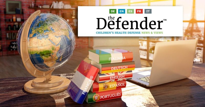 Check Verified News in 5 European Languages Every Week in The Defender Roundup. Fight Censorship and Fake News With CHD!