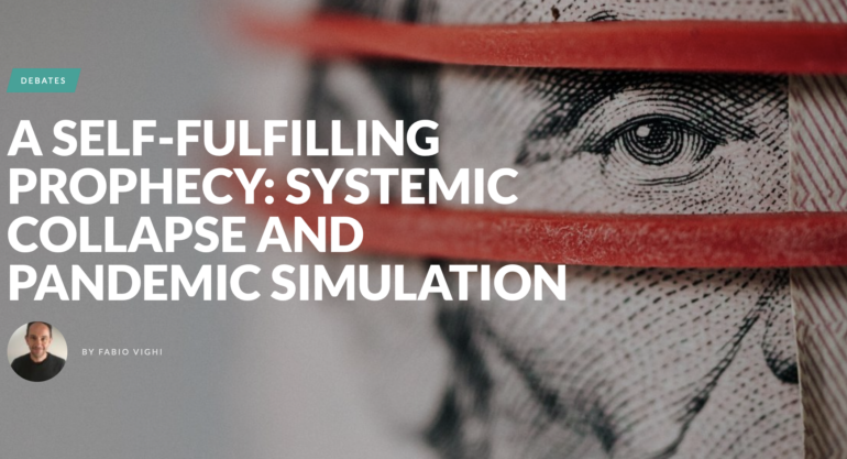 A Self-Fulfilling Prophecy: Systemic Collapse and Pandemic Simulation