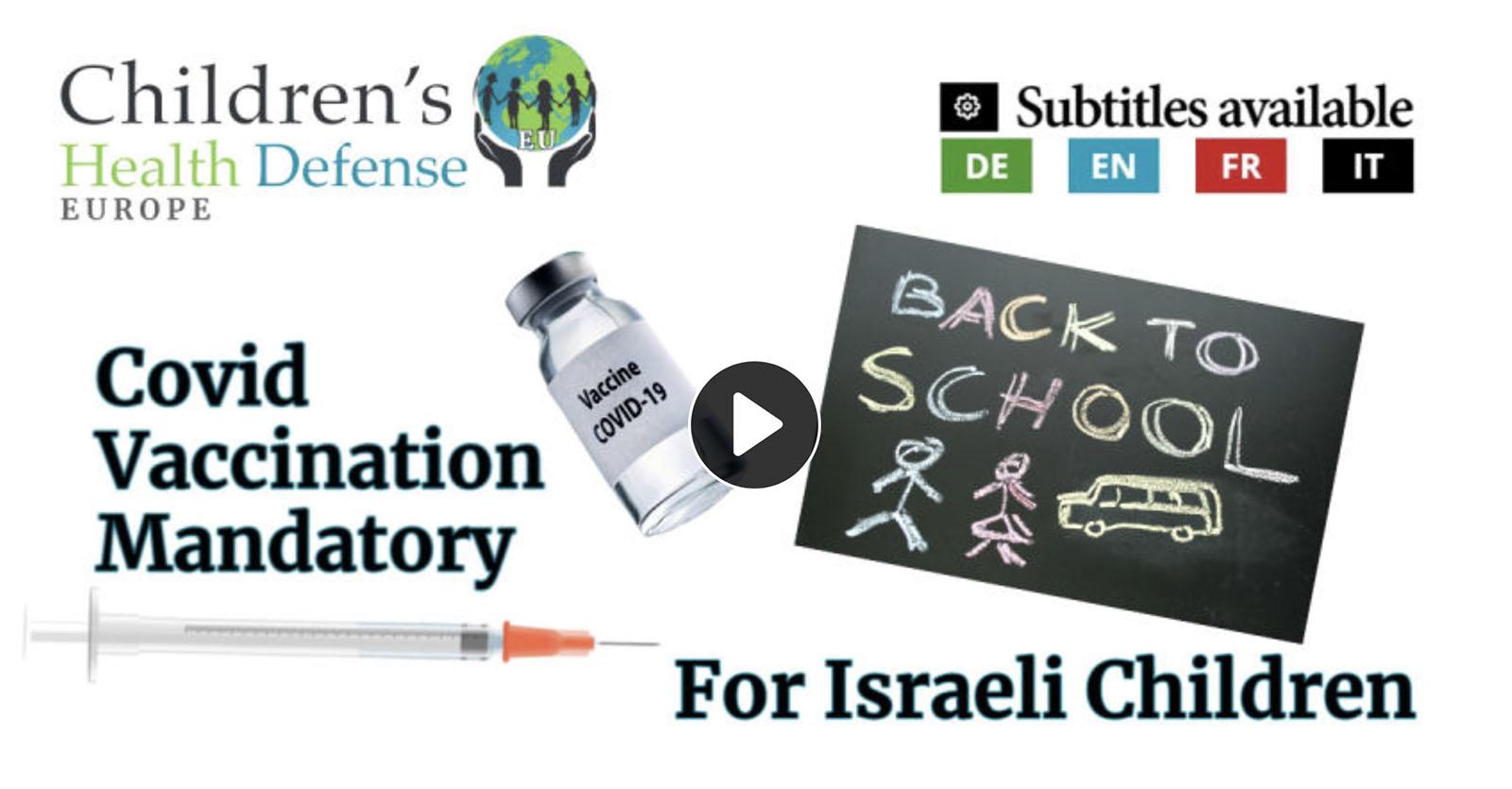 Vaccination in Israeli Schools – Mary Holland and Simon Yanowitz (subtitles in EN, FR, IT)