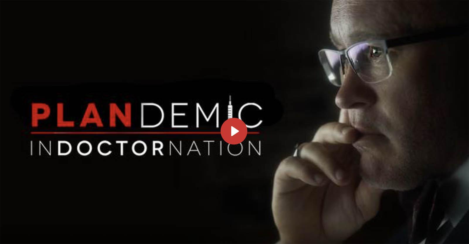 PLANDEMIC 2 | Indoctornation (links to the movie with subtitles in DE, FR, IT, ES, PT, EN)