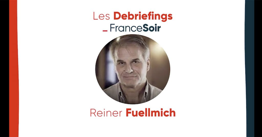 Nuremberg 2? Reiner Fuellmich Sets the Record Straight with FranceSoir